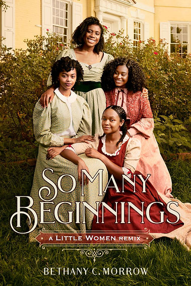 So Many Beginnings: A Little Women Remix