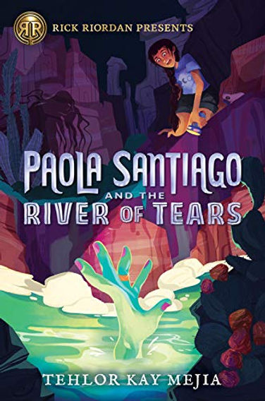 Paola Santiago and the River of Tears