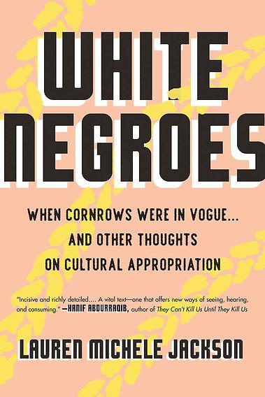 White Negroes: When Cornrows Were in Vogue ...