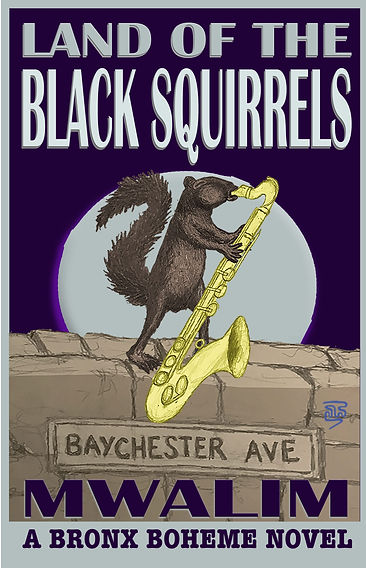 LAND of the BLACK SQUIRRELS