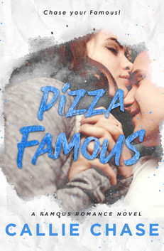 Pizza Famous by Callie Chase