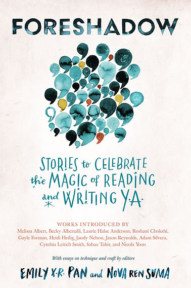 FORESHADOW: Stories to Celebrate The Magic of Reading & Writing Y