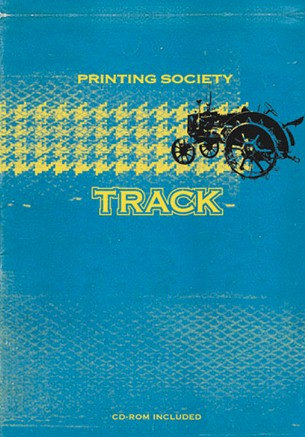 Track include CD ROM by Printing Society
