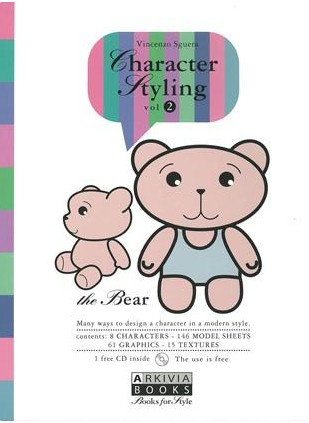 Character Styling Vol. 2 The Bear incl. CD-Rom by Arkiva