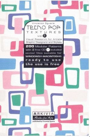 Tecno Pop Textures Vol. 1 (incl. CD-Rom) by Arkiva