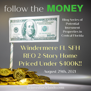 Follow the Money! Windermere FL SFH REO 2-Story Home Priced Under $400K!!