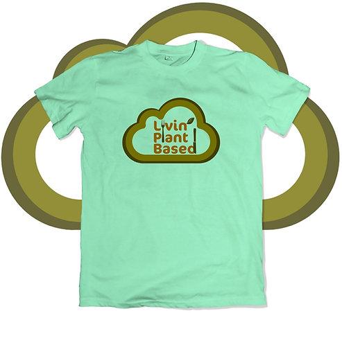 Livin' Plant Based Shirt