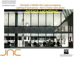 European Standard EN12464-1 2011