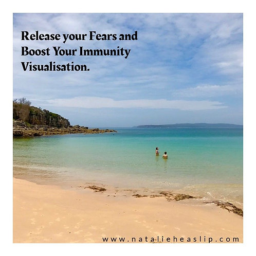Release Your Fears & Boost Your Immunity