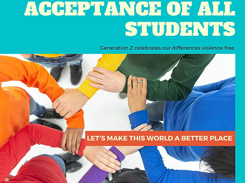Acceptance of All Students:  Gen Z celebrates our differences violence free