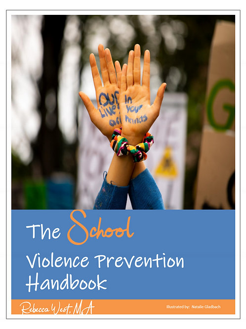 The School Violence Prevention Handbook (Full License for School District)