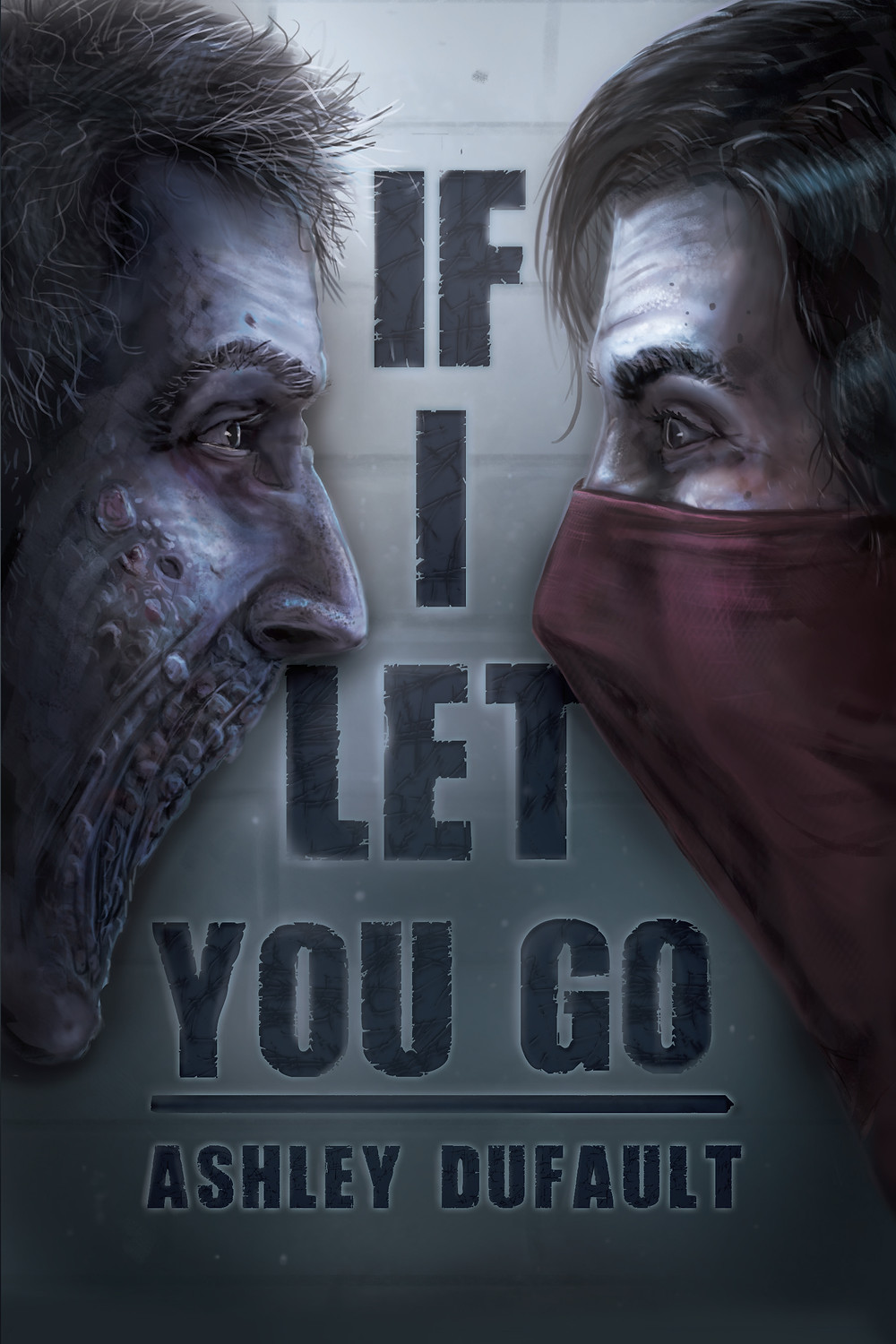 Book cover of If I Let You Go by Ashley Dufault