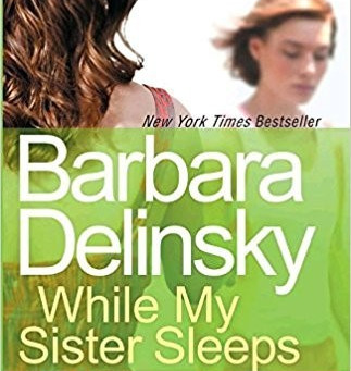 REVIEW: WHILE MY SISTER SLEEPS BY BARBARA DELINSKY