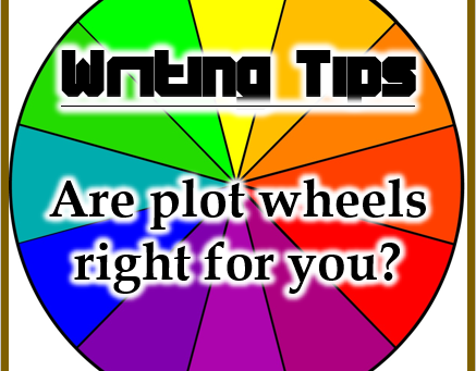 STORY IDEAS: IS A PLOT WHEEL RIGHT FOR ME?