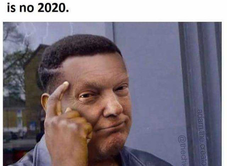 20 Fresh 2020 Memes | Sorry Not Sorry Global Pandemic
