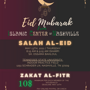 Eid Annoucement, Khatam Al Qur'an Dua, Zakat Al Fitr and Excuse letter