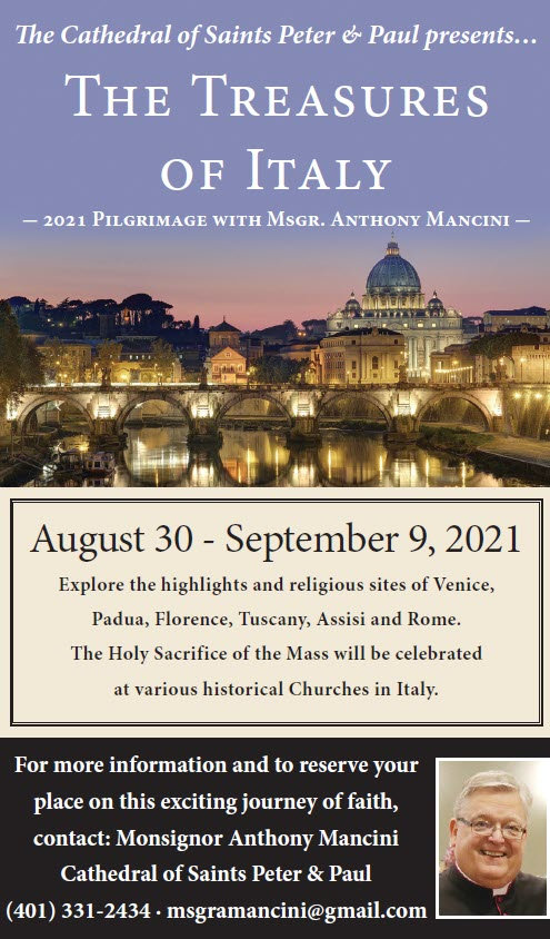 The Treasures of Italy Pilgrimage, August 30 to September 9, 2021 with Monsignor Mancini