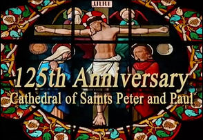 The Cathedral's 125th Anniversary!