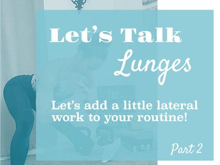 Lets Talk Lunges!