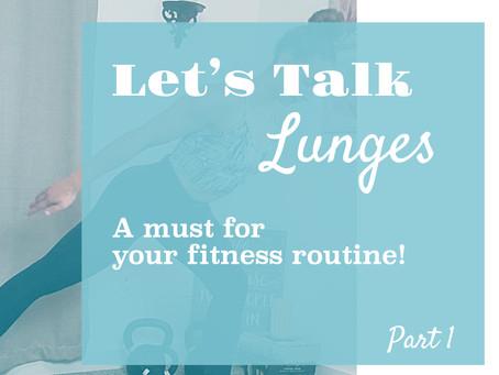 Let's Talk Posterior (back) Lunges!