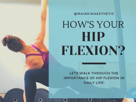How's your Hip Flexion?