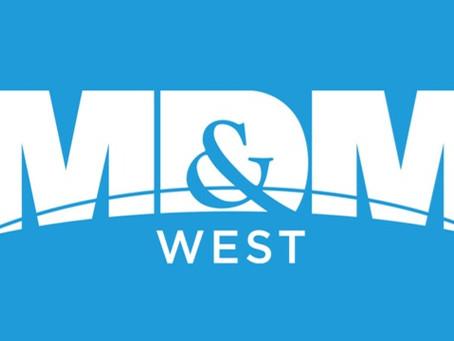 MD&M West //  Anaheim, CA