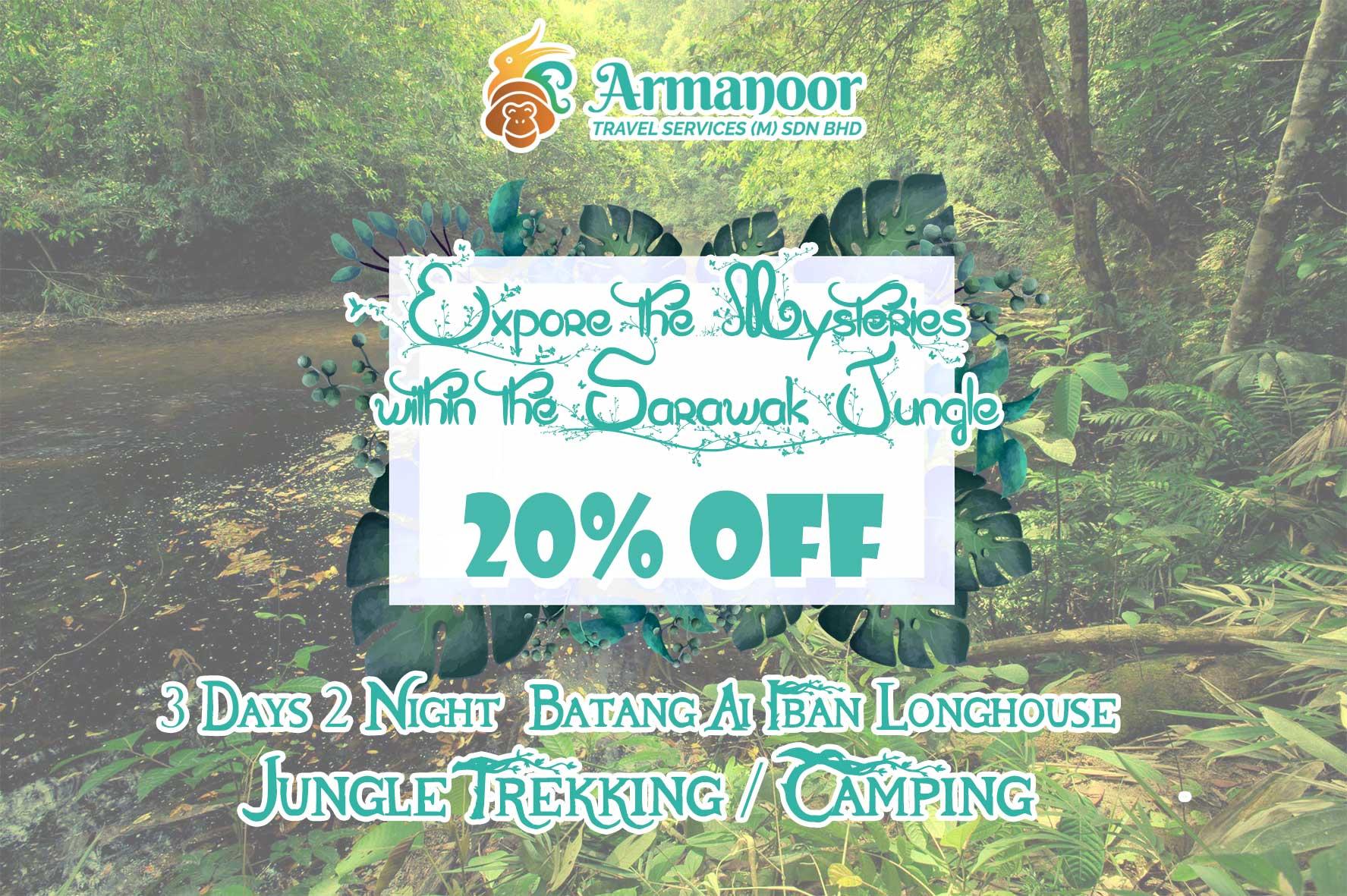 Batang Ai Jungle Trekking / Camping