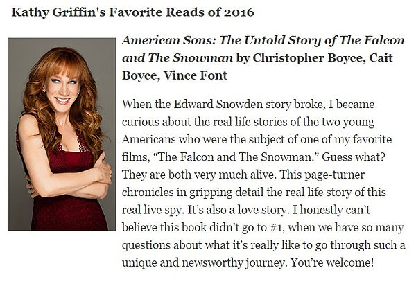 """Comedian and author Kathy Griffin ranks Glass Spider Publishing's """"American Sons: The Untold Story of the Falcon and the Snowman"""" among her favorite reads of 2016."""