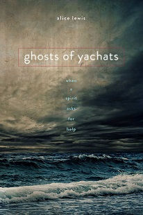 Ghosts of Yachats by Alice Lewis