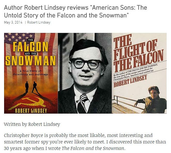 Falcon and the Snowman author Robert Lindsey reviews the book American Sons: The Untold Story of the Falcon and the Snowman by Christopher Boyce, Cait Boyce, and Vince Font.