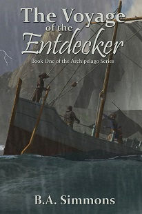 The Voyage of the Entdecker by B.A. Simmons