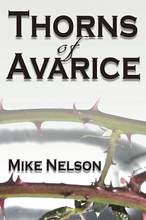 Thorns of Avarice by Mike Nelson