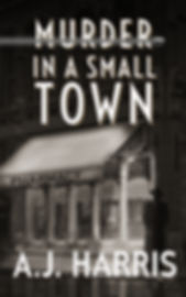 Murder in a Small Town - AJ Harris.jpg