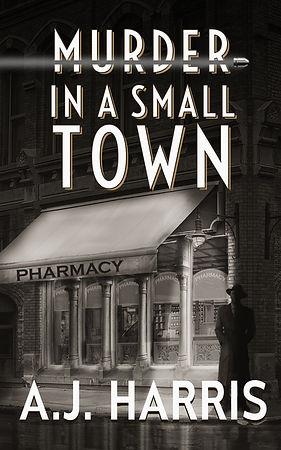 Murder in a Small Town - AJ Harris.jpg