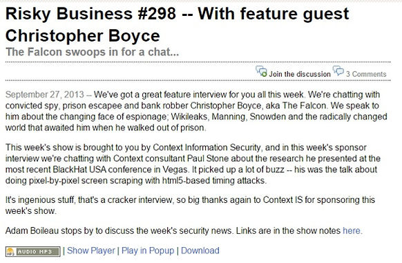Cold War spy Christopher Boyce is interviewed for the Risky Business podcast.