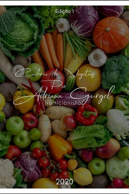Caderno de Vegetais Por Adriana Gurgel