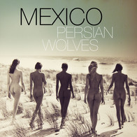 MEXICO PERSIAN WOLVES