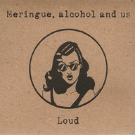 Meringue, Alcohol And Us