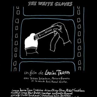 Les gants blancs réalisé par Louise Traon