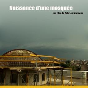 Naissance d'une mosquée réalisé par Fabrice Marrache