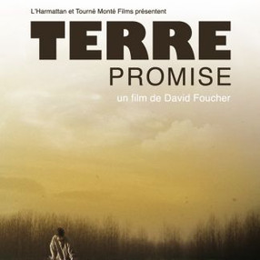 Terre Promise réalisé par David Foucher
