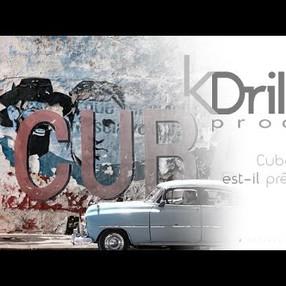 Cuba est-il prêt produit par KDrill prod