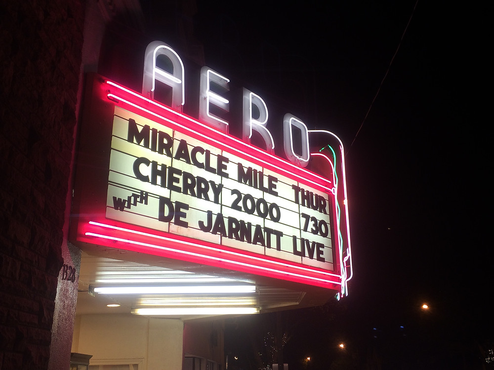 "Aero Theatre playing ""Miracle Mile"" and ""Cherry 2000."""