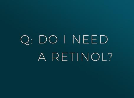 Why Retinol?