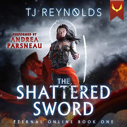 The Shattered Sword: Eternal Online, Book 1