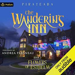 The Wandering Inn 3: Flowers of Esthelm