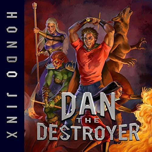 Dan the Destroyer
