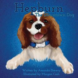 Hepburn The Downtown Dog