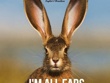"""""""Sou todo ouvidos"""" em inglês"""