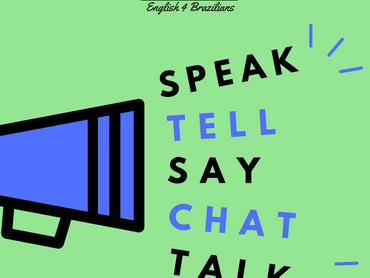 FALAR: Speak, talk, say, tell ou chat?